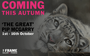 Pip McGarry will be coming to the Frame this October for his highly anticipated exhibition entitled 'BIG CATS' & Other Animals.
